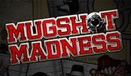 Mugshot Madness Microgaming